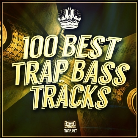 VA - 100 Best Gold Trap & Bass Tracks (2016) MP3