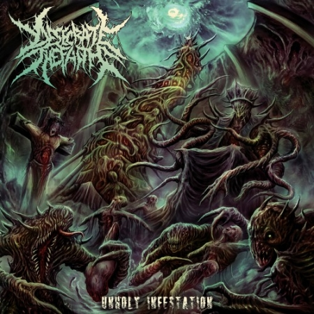 Desecrate The Faith - Unholy Infestation (2017) FLAC