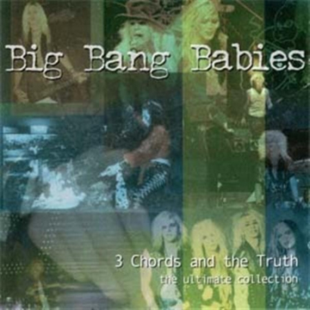 Big Bang Babies - 3 Chords And The Truth (1999) MP3