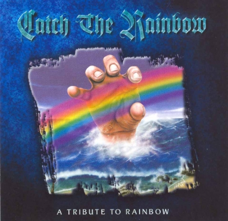 Catch the Rainbow - A Tribute to Rainbow [Compilation] (1999/2000) MP3
