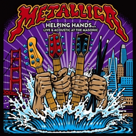 Metallica - Helping Hands… Live & Acoustic At The Masonic (2019) FLAC