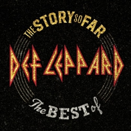 Def Leppard - The Story So Far: The Best Of Def Leppard [Deluxe Edition] (2018) FLAC