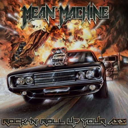 Mean Machine - Rock 'N' Roll Up Your Ass (2019) MP3