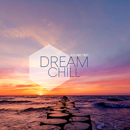 VA - Dream Chill Vol.2 (2019) MP3