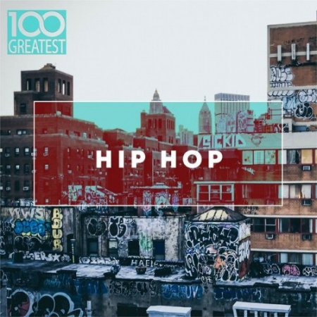 VA - 100 Greatest Hip-Hop (2019) MP3