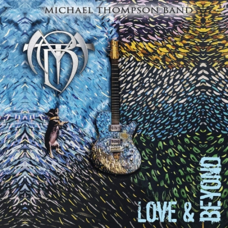 Michael Thompson Band - Love and Beyond (2019) MP3