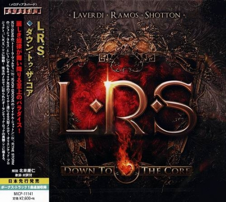L.R.S. - Down To The Core [Japanese Edition] (2014) MP3