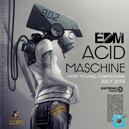Acid Maschine: Hard Techno Compilation (2019)