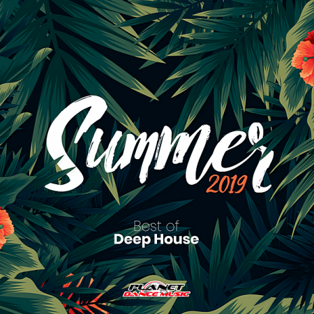 VA - Summer 2019: Best Of Deep House (2019) MP3
