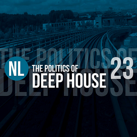 VA - The Politics Of Deep House Vol.23 (2019) MP3