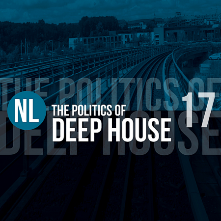 VA - The Politics Of Deep House Vol.17 (2019) MP3