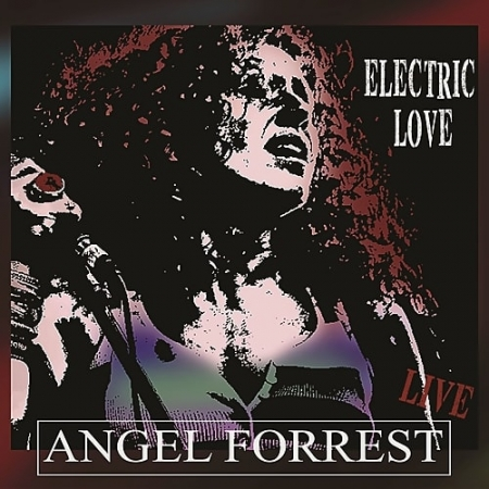 Angel Forrest - Electric Love (2018) MP3