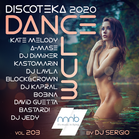 VA - Дискотека 2020 Dance Club Vol. 203 (2020) MP3