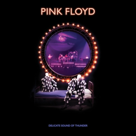 Pink Floyd - Delicate Sound of Thunder [2019 Remix; Live] (2020) FLAC